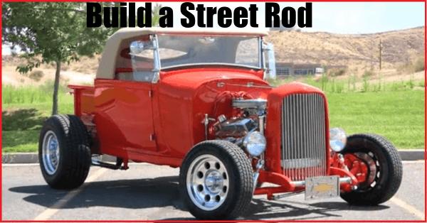 build a street rod